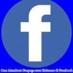 Cara Membuat Fanpage atau Halaman di Facebook Work 100%