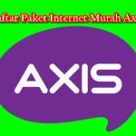 Daftar Paket Internet Murah Axis Terbaru 2018