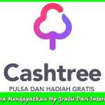 Cara Mendapatkan HP Gratis Dari Aplikasi Cashtree Work 100%