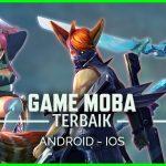 15+ Game MOBA Offline Android Terbaik dan Terbaru 2018