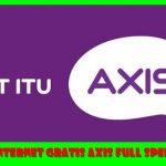 Cara Internet Gratis Axis Tanpa Kuota Full Speed 2018