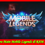 Cara Main Mobile Legends di Hp RAM 512 Tanpa Lag