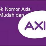 Cara Cek Nomor Axis Sendiri Dengan Mudah